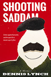 Shooting Saddam: A Memoir